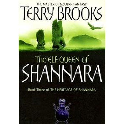 The Heritage of Shannara: Book 3: The Elf Queen of Shannara