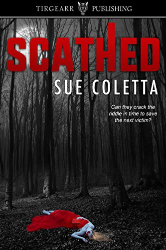 Scathed: Grafton County Series: #3 by [Coletta, Sue]