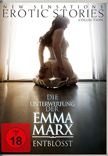 Die Unterwerfung der Emma Marx: Entblößt   (Teil 3 der Emma Marx Trilogie)