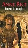 """Afficher """"Les Chroniques des vampires n° 6<br /> Armand le vampire"""""""