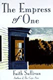 The Empress of One by Faith Sullivan (1996-10-06)