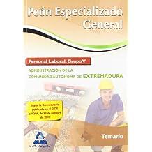 Peón Especializado General. Personal Laboral (Grupo V) De La Administración De La Comunidad Autónoma De Extremadura. Temario (Extremadura (mad))