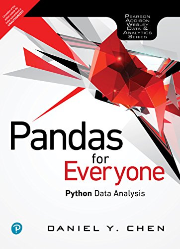 Pandas for Everyone: Python Data Analysis, 1e