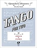 Tango For Two 12 Tangos For Cello & Piano