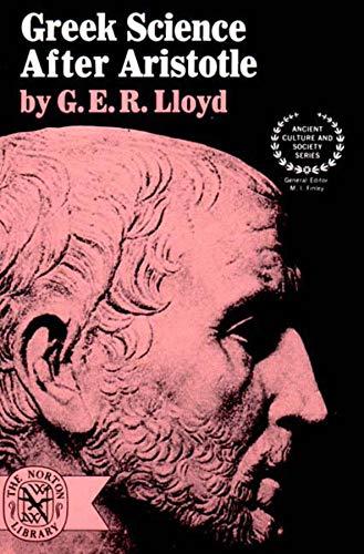 Greek Science After Aristotle por G. E. R. Lloyd