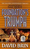 Foundation's Triumph (Second Foundation Trilogy, Band 3)