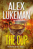 The Cup (The Project Book 13)