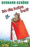 Bis die Katze Bellt [Musikkassette] [Musikkassette] - Gerhard Schöne