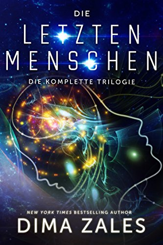Die letzten Menschen: Die komplette Trilogie - Kindle-bücher Science-fiction,