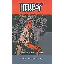 Hellboy 4: The Right Hand of Doom (Hellboy (Dark Horse Paperback))
