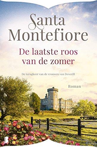 De laatste roos van de zomer: De terugkeer van de vrouwen van Deverill (Dutch Edition) por Santa Montefiore