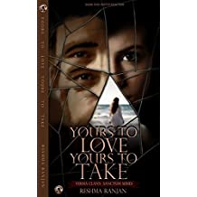 Yours To Love Yours To Take: Salim And Anita's Sanctum (Verma Clan's Sanctum Series Book 1)