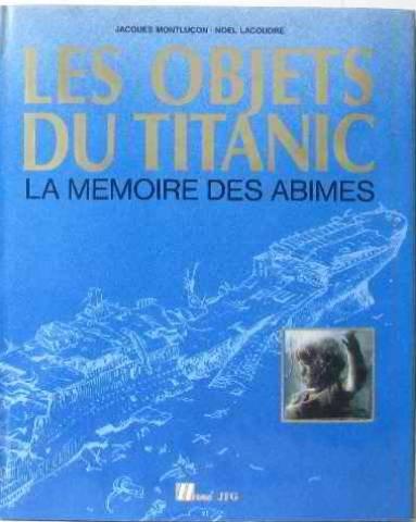 Les Objets du Titanic : La mémoire des abîmes