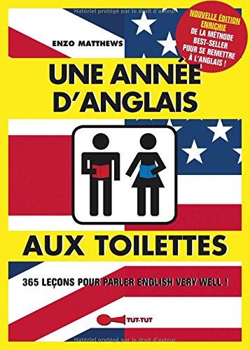 Une année d'anglais aux toilettes par Enzo Matthews