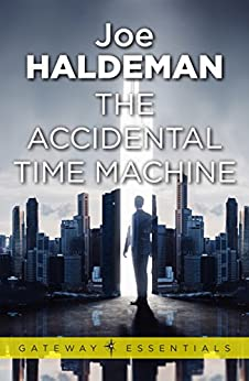 The Accidental Time Machine by [Haldeman, Joe]