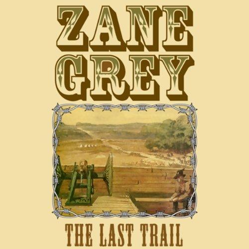 The Last Trail  Audiolibri