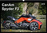 CanAm Spyder F3 (Wandkalender 2019 DIN A3 quer): Motorrad-Feeling ohne Motorrad: Das bullige HighTech-Trike CanAm Spyder