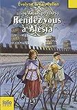 Rendez-vous à Alésia | Brisou-Pellen, Evelyne (1947-....). Auteur