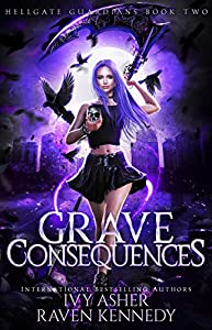 Grave Consequences (Hellgate Guardians Book 2) (English Edition)