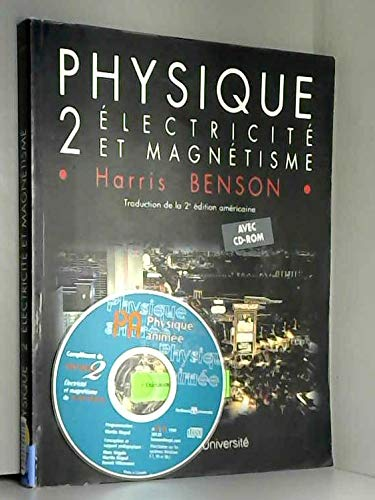 Physique : Tome 2, Electricité et magnétisme (1Cédérom) par Harris Benson