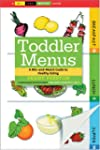 Toddler Menus: A Mix-And-Match Guide...