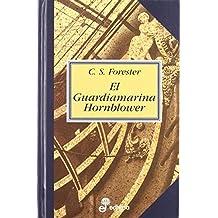 1. El guardiamarina Hornblower de Cecil Scott Forester (8 sep 1997) Tapa dura
