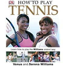 How to Play - Tennis