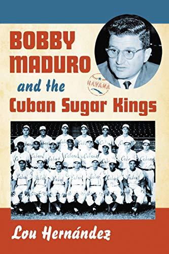 Bobby Maduro and the Cuban Sugar Kings (English Edition)