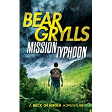 Mission Typhoon (A Beck Granger Adventure) (English Edition)