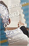 Word of God: Bible Interpretation based on numerology Gematria on Bo (Bible Series Book 25)