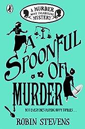 A Spoonful of Murder: A Murder Most Unladylike Mystery