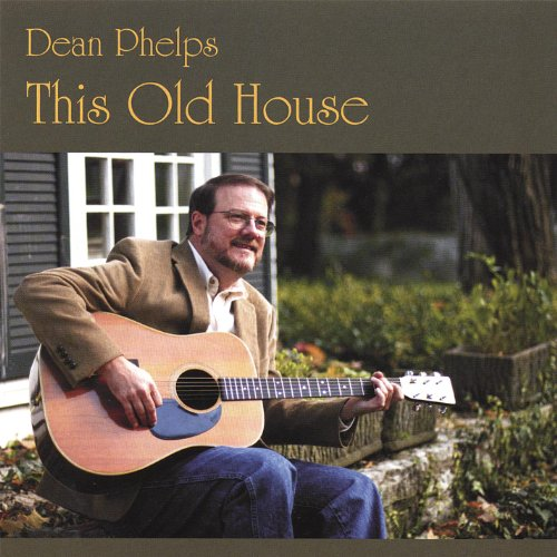 This old house von dean phelps bei amazon music for Old house songs