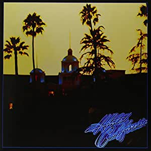 Hotel California [Vinyl LP]