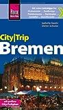 Reise Know-How CityTrip Bremen: Reiseführer mit Faltplan