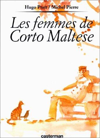 LES FEMMES DE CORTO MALTESE by HUGO PRATT (December 23,2003)