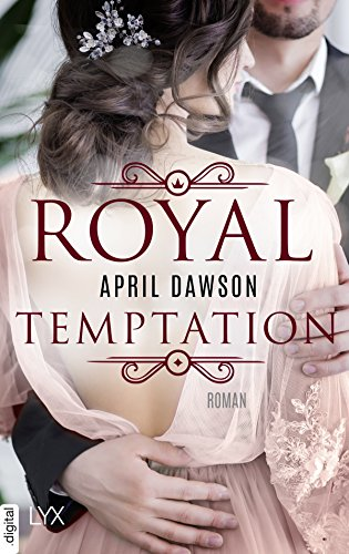 Royal Temptation (Royals-Reihe 2) von [Dawson, April]