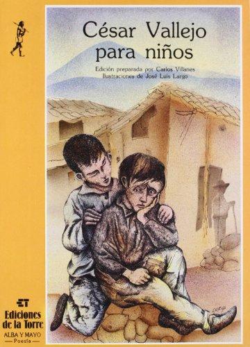Cesar Vallejo Para Ni~nos por Cesar Vallejo