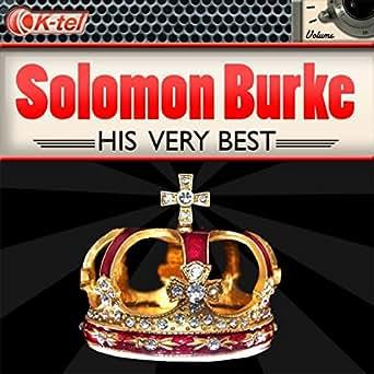 If You Need Me By Solomon Burke On Amazon Music Amazon Co Uk