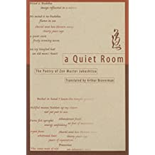 Quiet Room: Poetry of Zen Master Jakushitsu (English Edition)