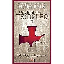 Das Blut der Templer 2: Die Nacht des Sterns