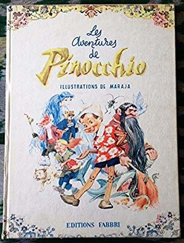 Collodi. Les Aventures de Pinocchio : . Adaptation. Illustrations de