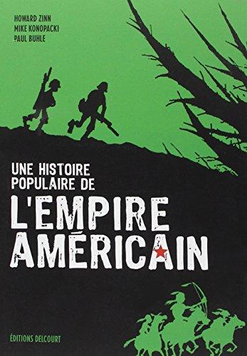 Une histoire populaire de l'empire américain par Howard Zinn