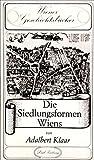 Front cover for the book Die Siedlungsformen Wiens by Adalbert Klaar
