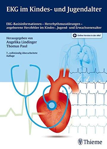 EKG im Kindes- und Jugendalter: EKG-Basisinformationen-Herzrhythmusstörungen-angeborene Herzfehler im Kindes-, Jugend- und Erwachsenenalter