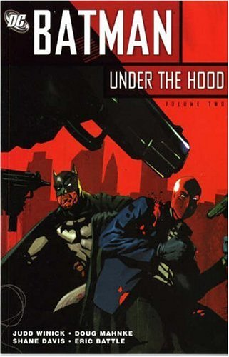 Batman: Under the Hood v. 2 by Judd Winick (21-Jul-2006) Paperback