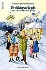 Un Violon pour la Paix - 1917 - Dernier Noël de guerre par Catherine