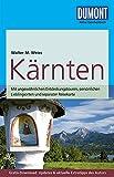 DuMont Reise-Taschenbuch Reiseführer Kärnten: mit Online-Updates als Gratis-Download - Walter M. Weiss