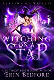 #9: Witching on a Star (Academy of Witches Book 1)