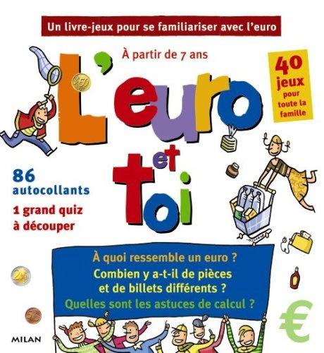 L'euro et toi