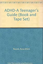 ADHD-A Teenager's Guide (Book and Tape Set)